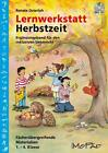 Lernwerkstatt Herbstzeit - Ergänzungsband von Renate Osterloh (2014, Set mit diversen Artikeln)