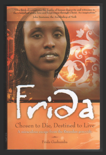 1 of 1 - Frida: Chosen to Die, Destined to Live by Frida Gashumba (Paperback, 2007)