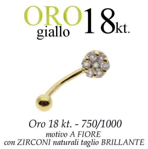 Piercing ombelico belly ORO GIALLO 18kt.a FIORE PAVE/' ZIRCONI taglio BRILLANTE