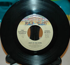 The Captain & Tennille  Deep In The Dark/Do That To Me One More Time ~Excellent~