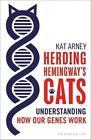 Herding Hemingway's Cats von Kat Arney (2016, Taschenbuch)