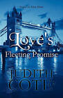 Love's Fleeting Promise by Judith Cote' (Paperback / softback, 2010)
