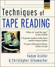 Techniques of Tape Reading by Chris Schumacher, Vadym Graifer (Hardback, 2003)