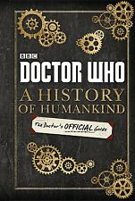 Doctor Who: a History Of Humankind: el Doctor's Oficial Guide