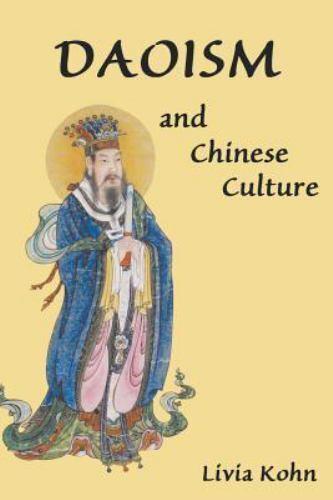 Daoism and Chinese Culture, Livia Kohn, Good Book