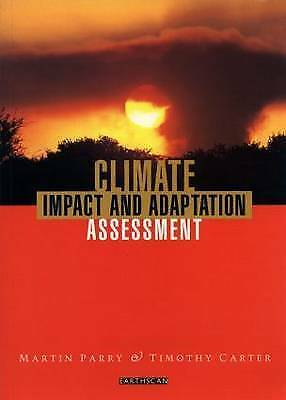 """1 of 1 - """"VERY GOOD"""" Carter, Timothy, Parry, Martin, Climate Impact and Adaptation Assess"""