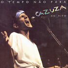 O Tempo Nao Pra: Ao Vivo by Cazuza (CD, Nov-2004, Universal Distribution)