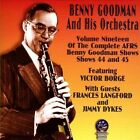 AFRS Benny Goodman Show, Vol. 19: 1947 by Benny Goodman/Benny Goodman & His Orchestra (CD, Dec-2013, Sounds of Yesteryear)