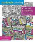Zendoodle Coloring: Creative Sensations by Julia Snegireva (Paperback, 2015)