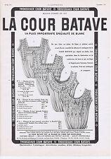 PUBLICITE ADVERTISING 054 1911 LA COUR BATAVE lingerie chemise de nuit