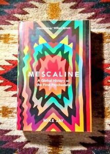 Mike-Jay-039-Mescaline-039-YALE-Psychedelic-Research-Peyote-LSD-Mushrooms-SIGNED