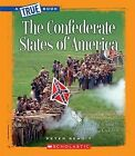 The Confederate States of America by Peter Benoit (Hardback, 2011)