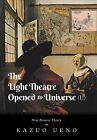 The Light Theatre Opened to Universe (II): New Vermeer Theory by Kazuo Ueno (Hardback, 2013)