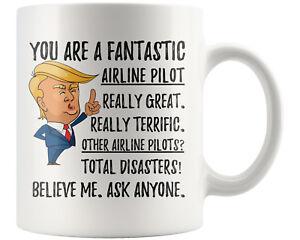 dfc4c26ecb6 Details about Funny Fantastic Airline Pilot Coffee Mug, Unique Pilot Trump  Gifts, Pilot Gift