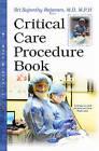 Critical Care Procedure Book by Nova Science Publishers Inc (Paperback, 2015)
