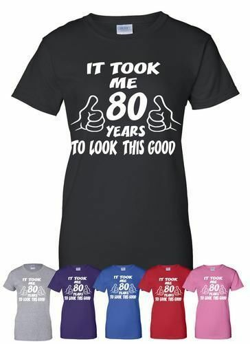 It Took 80 Jahre To Look So Gut 80th Geburtstag Herren Damen T-Shirt Größe S-XXL