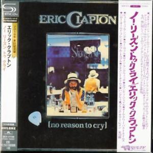 ERIC-CLAPTON-NO-REASON-TO-CRY-JAPAN-MINI-LP-SHM-CD-Ltd-Ed-F81