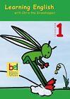 Learning English with Chris the Grasshopper. Workbook 1 mit Audio-CD von Karin Schweizer und Beate Baylie (2004, Kunststoffeinband)