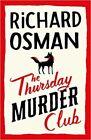 The Thursday Murder Club by Richard Osman (2020, Hardback)