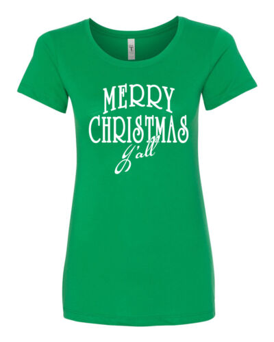 Merry Christmas Yall Y/'all Holiday Junior Fit  Ladies Tee Shirt 1529