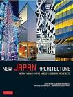 New Japan Architecture: Recent Works by the World's Leading Architects by Geeta K. Mehta, Deanna MacDonald (Paperback, 2014)