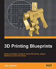 3D Printing Blueprints by Joe Larson (Paperback, 2013)