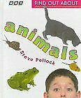 Find Out About the Animals (Find Out About Books) By Steve Pollock