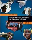 International Politics on the World Stage by John T. Rourke (Paperback, 2008)