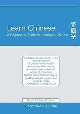Learn Chinese : A Beginner's Guide to Mandarin Chinese (Traditional Chinese):...