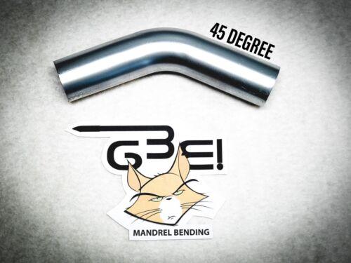 "3/"" OD 304 STAINLESS 45 DEGREE MANDREL BEND 4.5/"" RADIUS 7630445X4.5"