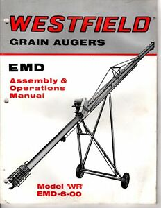 Details about Westfield Grain Augers Assembly & Operations Manual Model WR  EMD-6-00 M509