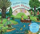Mother Goose's Action Rhymes by Axel Scheffler (Mixed media product, 2016)