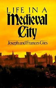 Life-in-a-Medieval-City-Medieval-Life-by-Joseph-Gies-Frances-Gies-GoT-info