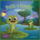 Faith a Leapin': The Sign (Multilingual Edition) by Donna Raye (Paperback / softback, 2012)