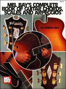 Alerte Mel Bay's Complete Book Of Guitar Chords, Scales Et Arpèges Same Day Dispatch-afficher Le Titre D'origine Parfait Dans L'ExéCution