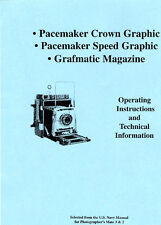 Graflex Pacemaker Crown & Speed Graphic User Guide, USN