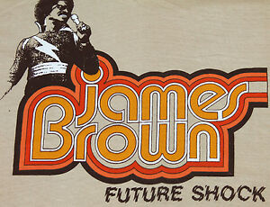 M * NOS vtg 70s JAMES BROWN Future Shock t shirt * 36.63 funk soul ...