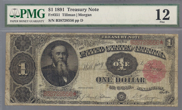 "FR. 351 1891 $1 ONE DOLLAR LARGE SIZE ""STANTON"" TREASURY NOTE PMG FINE-12"