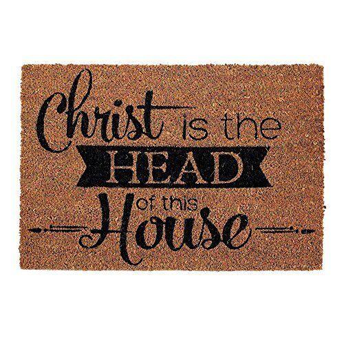 "Christ is the Head of This House Door Mat 24/"" x 16/"""