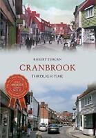 Cranbrook Through Time by Robert Turcan (Paperback, 2013)