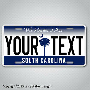 South-Carolina-YOUR-TEXT-Personalized-Custom-Aluminum-Vanity-License-Plate-Tag