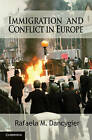 Immigration and Conflict in Europe by Rafaela M. Dancygier (Paperback, 2010)