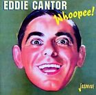 Whoopee! by Eddie Cantor (CD, Oct-2000, Jasmine Records)