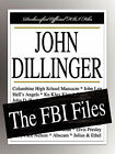John Dillinger: The FBI Files by Federal Bureau of Investigation (Paperback / softback, 2007)