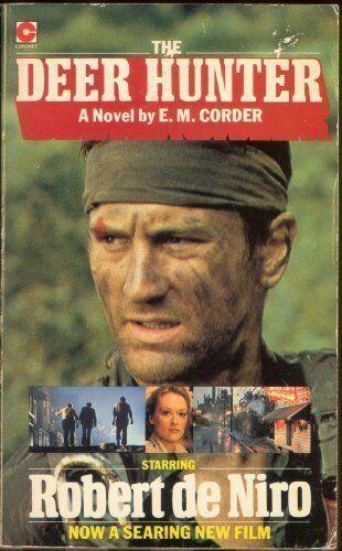 The Deer Hunter (Coronet Books) By Eric Corder. 9780340243350