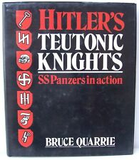 Hitler's Teutonic Knights: SS Panzers in Action   1986  Illustrated