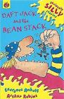 Daft Jack and the Bean Stack by Laurence Anholt (Paperback, 2002)