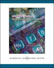 Fundamental Methods of Mathematical Economics 4e by Alpha C. Chiang, Kevin...