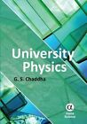 University Physics: For Engineering and Science Students by G. S. Chaddha (Hardback, 2014)