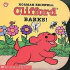 Clifford Barks! by Norman Bridwell (Board book)